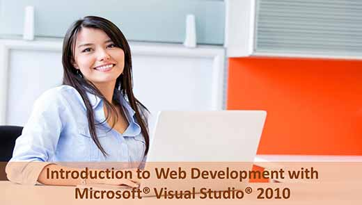 Introduction to Web Development with Microsoft  Visual Studio 2010