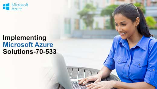 Implementing Microsoft Azure Solutions-70-533